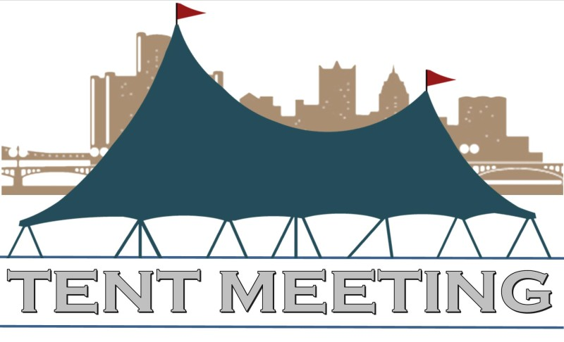 11100 E. Seven Mile Road Detroit  sc 1 st  Highland Church of Christ & 2015 Tent Meeting - Highland Church of Christ